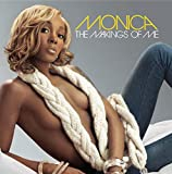 Album «The Makings of Me»by Monica