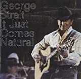Album «It Just Comes Natural»by George Strait