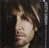 Album «Love, Pain & The Whole Crazy Thing»by Keith Urban