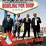 Album «The Great Burrito Extortion Case»by Bowling For Soup
