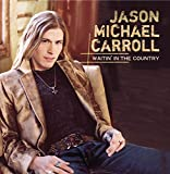 Album «Waitin in the Country»by Jason Michael Carroll