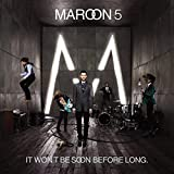 Album «It Won't Be Soon Before Long»by Maroon 5