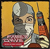 Album «Seven Second Surgery»by Faber Drive
