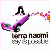 Album «Say It's Possible»by Terra Naomi