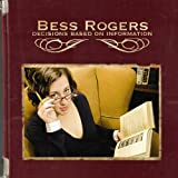 Album «Decisions Based On Information»by Bess Rogers