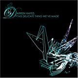 Album «This Delicate Thing We've Made»by Darren Hayes