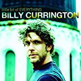 Album «Little Bit Of Everything»by Billy Currington