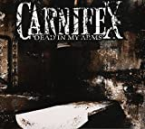 Album «Dead in My Arms»by Carnifex