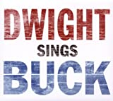 Album «Dwight Sings Buck»by Dwight Yoakam