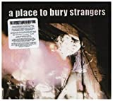 Album «A Place to Bury Strangers»by A Place to Bury Strangers