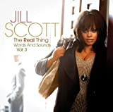 Album «The Real Thing - Words And Sounds Vol. 3»by Jill Scott