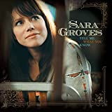 Album «Tell Me What You Know»by Sara Groves