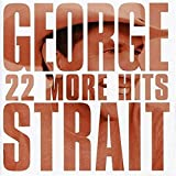 Album «22 More Hits»by George Strait