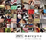 Album «All That Is Within Me»by MercyMe
