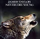 Album «Never Die Young»by James Taylor