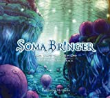 光田康典 【SOMA BRINGER ORIGINAL SOUNDTRACK】