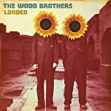 Album «Loaded»by The Wood Brothers