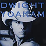 Album «If There Was a Way»by Dwight Yoakam