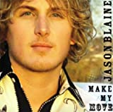 Album «Make My Move»by Jason Blaine