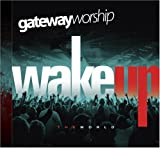 Album «Wake Up the World»by Gateway Worship