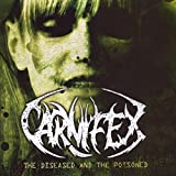 Album «Diseased & The Poisioned»by Carnifex