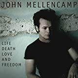 Album «Life Death Love and Freedom»by John Mellencamp