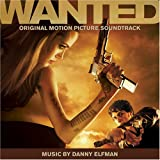 Wanted [Original Motion Picture Soundtrack]