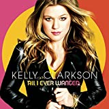 Album «All I Ever Wanted»by Kelly Clarkson