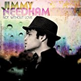 Album «Not Without Love»by Jimmy Needham