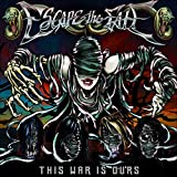 Album «This War Is Ours»by Escape The Fate