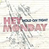 Album «Hold on Tight»by Hey Monday