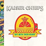 Album «Off With Their Heads»by Kaiser Chiefs