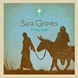 Album «O Holy Night»by Sara Groves