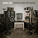 Album «Speaking Louder Than Before»by Jeremy Camp