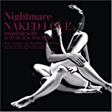 NAKED LOVE(初回生産限定盤「MAD BLACK MACHINE」PV付)(DVD付)