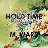 Album «Hold Time»by M. Ward