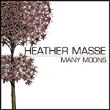 Album «Many Moons»by Heather Masse