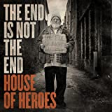 Album «The End Is Not the End»by House Of Heroes