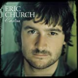 Album «Carolina»by Eric Church