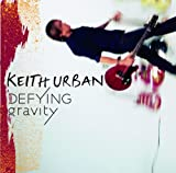 Album «Defying Gravity»by Keith Urban
