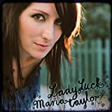 Album «Lady Luck»by Maria Taylor