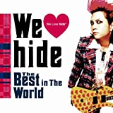 We Love hide~The Best in The World~(初回限定盤)