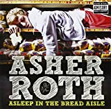 Album «Asleep In The Bread Aisle»by Asher Roth
