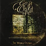 Album «The World Outside»by Eyes Set To Kill