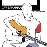 Album «In Living Cover»by Jay Brannan