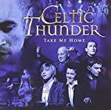 Album «Take Me Home»by Celtic Thunder