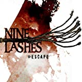 Album «Escape»by Nine Lashes