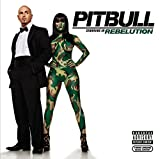 Album «Rebelution»by Pitbull