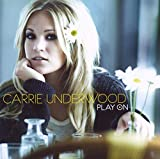 Album «Play On»by Carrie Underwood