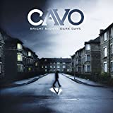 Album «Bright Nights, Dark Days»by Cavo